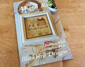 All in a Row, Garden Club Series #12, by Blackbird Designs...cross-stitch design