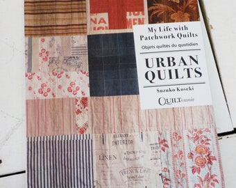 Urban Quilts...My Life with Patchwork Quilts by Suzuko Koseki for Quiltmania