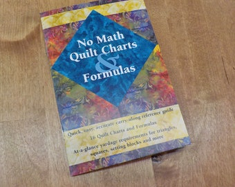 No Math Quilt Charts & Formulas booklet...16 Quilt Charts and Formulas