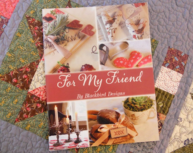 For My Friend by Blackbird Designs
