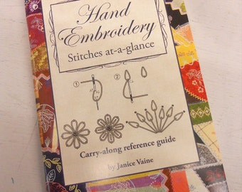 Hand Embroidery Stitches at a Glance by Janice Vaine