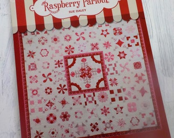 Raspberry Parlour by Sue Daley..A Trio of Techniques:  English Paper Piecing, Needle Turn Applique, and Traditional Hand Piecing
