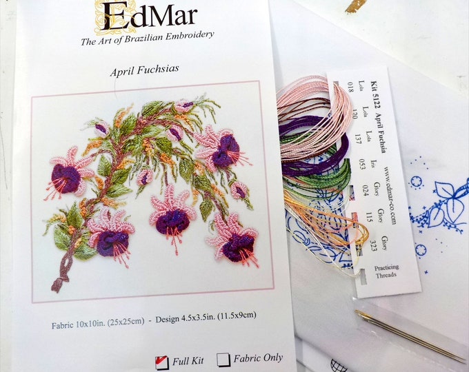 April Fuchsias...EdMar kit #5122...Brazilian embroidery