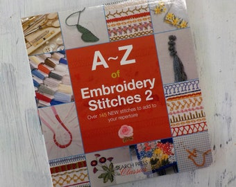 A~Z of Embroidery Stitches 2 by Search Press Classics
