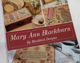 Mary Ann Blackburn...Loose Feathers 2012, spring pattern by Blackbird Designs...cross-stitch design