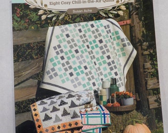 Sweater Weather, Eight Cozy Chill-in-the-Air Quilts by Susan Ache