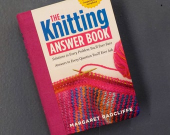 The Knitting Answer Book by Margaret Radcliffe, 2nd Edition