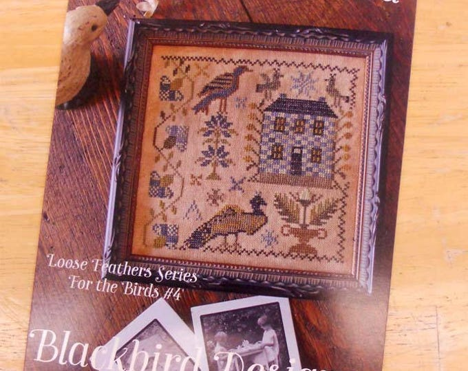 All the Hills Echoed, Loose Feathers Series For the Birds #4, by Blackbird Designs...cross-stitch design