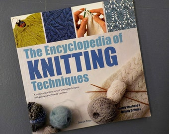 The Encyclopedia of Knitting Techniques by Lesley Stanfield and Melody Griffiths, Search Press
