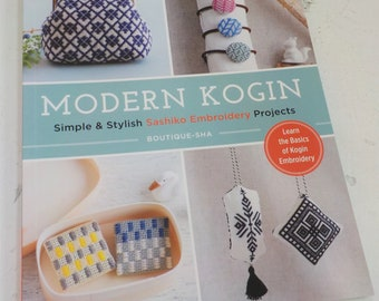 Modern Kogin, Simple & Stylish Sashiko Embroidery Projects, by Boutique-Sha, learn the basics of Kogin embroidery