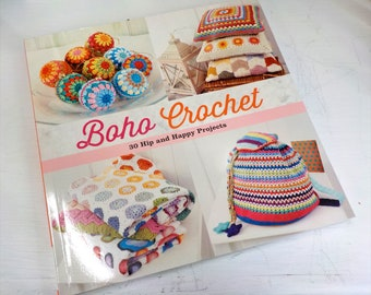 Boho Crochet, 30 Hip and Happy Projects, a Martingale collaboration of designers
