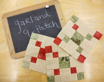 Week 3 Garland 9-Patch...Christmas Morning Quilt Along...PDF block pattern
