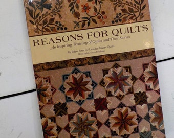Reasons for Quilts, an inspiring treasure of quilts and their stories by Edyta Sitar for Laundry Basket Quilts with Judith Stern Friedman
