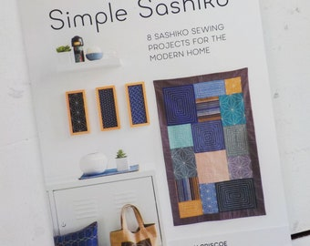 Simple Sashiko, 8 Sashiko sewing projects for the modern home, by Susan Briscoe, diy stitching, diy book