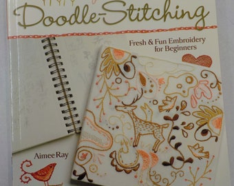 Doodle Stitching, Fresh & Fun Embroidery for Beginners, by Aimee Ray for Stash Books