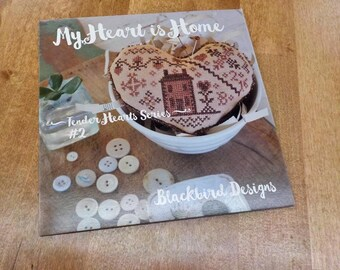 My Heart is Home, Tender Hearts Series #2, by Blackbird Designs...cross-stitch design