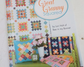 Great Granny Squared by Lori Holt of Bee in My Bonnet, quilt book, it's sew emma