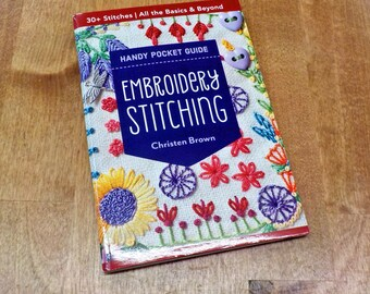 Handy Pocket Guide Embroidery Stitching by Christen Brown