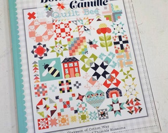 The Bonnie & Camille Quilt Bee By Bonnie Olaveson of Cotton Way and Camille Roskelley of Thimble Blossom, sampler quilt, cross stitch
