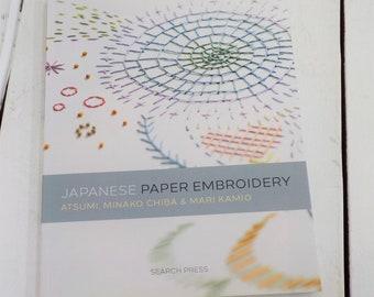 Japanese Paper Embroidery, by Atsumi, Minako Chiba and Mari Kamio