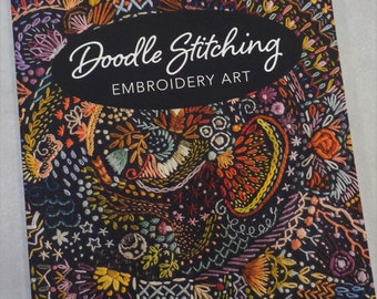 Doodle Stitching Embroidery Art, Move Beyond the Pattern, by Aimee Ray for Stash Books