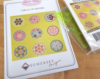 Circle of Sisters by Karen Styles of Somerset Designs...pattern, acrylic templates, and complete paper piece pack