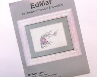 Bullion Rose...EdMar kit...Brazilian embroidery