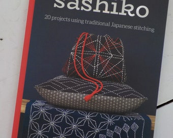 Sashiko, 20 projects using traditional Japanese stitching, by Jill Clay, diy stitching, embroidery