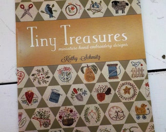 Tiny Treasures, miniature hand embroidery designs, by Kathy Schmitz, epp, embroidery, mini