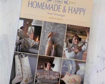 Tilda Homemade and Happy by Tone Finnanger of Tilda