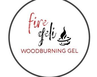 Fire Geli Heatgun Woodburning Gel Clear - Made to Order