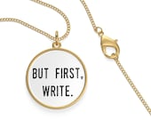 But First Write Single Loop Necklace