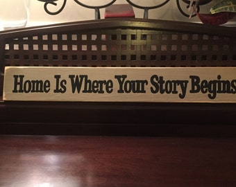 Home is Where Your Story Begins Sign Plaque Wood You Pick Color HP Wooden Decor 24 x 4