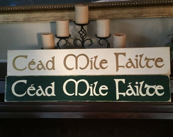 XL Cead Mile Failte Irish Gaelic Celtic Welcome Sign Plaque St Patricks Day HP One Hundred Thousand Welcomes Wooden u Pik Color Hand Painted