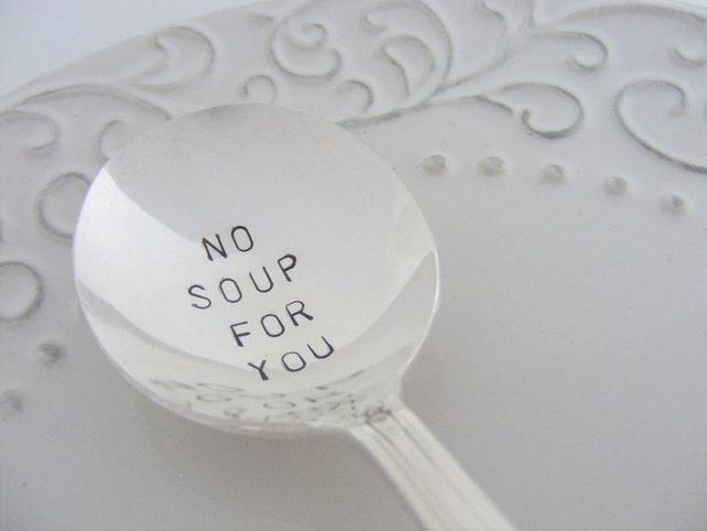 Keine Suppe für Sie Löffel Suppe Nazi-Löffel Hand gestempelt   Etsy