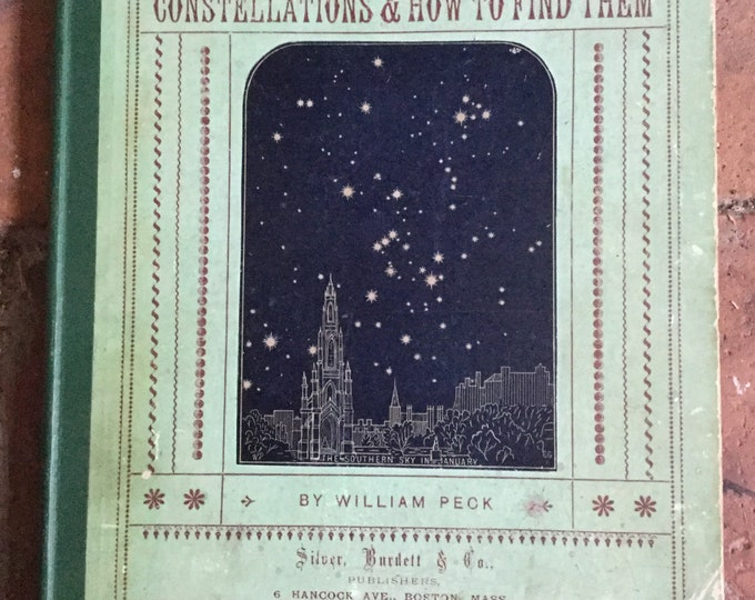 1887 Constellations and How to Find Them, 3rd Edition  Constellation, star, star chart, zodiac, night sky