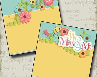 My Mom and Me Girl NPM - Mother's Day - 2 Premade Scrapbook Pages - EZ Layout 2565