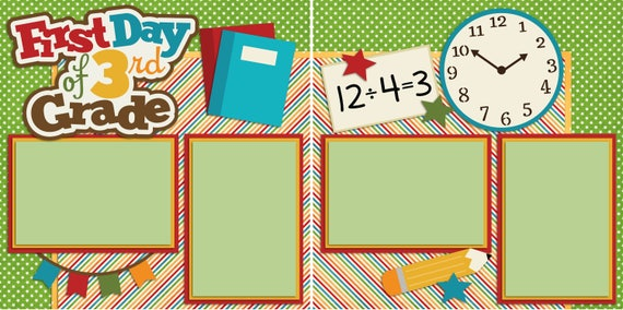 EZ Layout 2219 Premade Scrapbook Pages FIRST DAY 4TH GRADE