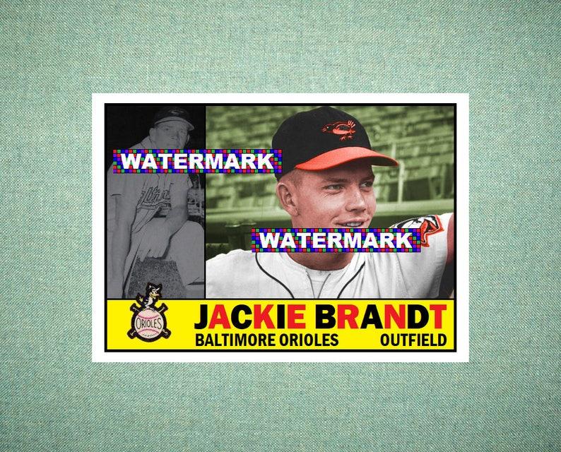 huge selection of c317e d7a39 Jackie Brandt Baltimore Orioles Custom Baseball Card 1960 Style