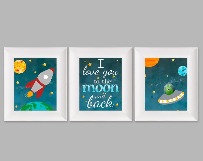 I Love You to the Moon and Back Outer Space Set of Three Prints Digital Download