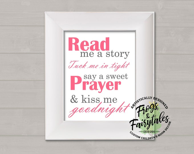 Read Me A Story Tuck Me In Tight Say A Sweet Prayer And Kiss Me Goodnight Pink and Gray Typography Digital Download
