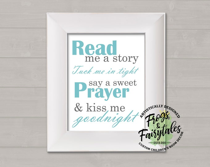 Read Me A Story Tuck Me In Tight Say A Sweet Prayer And Kiss Me Goodnight Light Blue and Gray Typography Digital Download