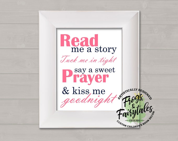 Read Me A Story Tuck Me In Tight Say A Sweet Prayer And Kiss Me Goodnight Pink and Navy Typography Digital Download