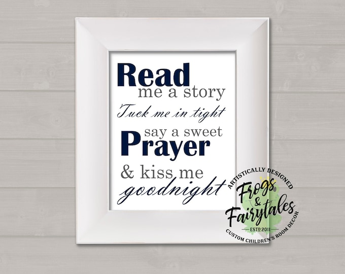 Read Me A Story Tuck Me In Tight Say A Sweet Prayer And Kiss Me Goodnight Navy and Gray Typography Digital Download