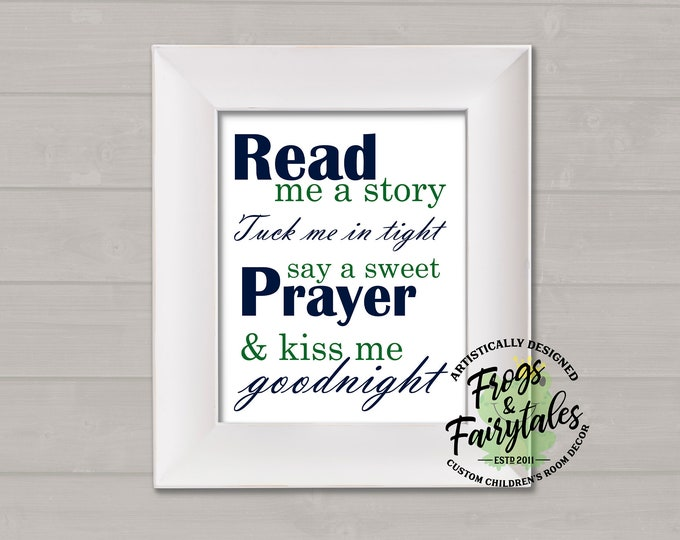Read Me A Story Tuck Me In Tight Say A Sweet Prayer And Kiss Me Goodnight Navy and Green Typography Digital Download