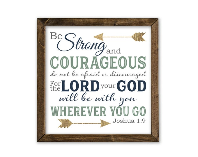 Joshua 1:9 Be Strong and Courageous Wooden Framed Canvas Wall Art
