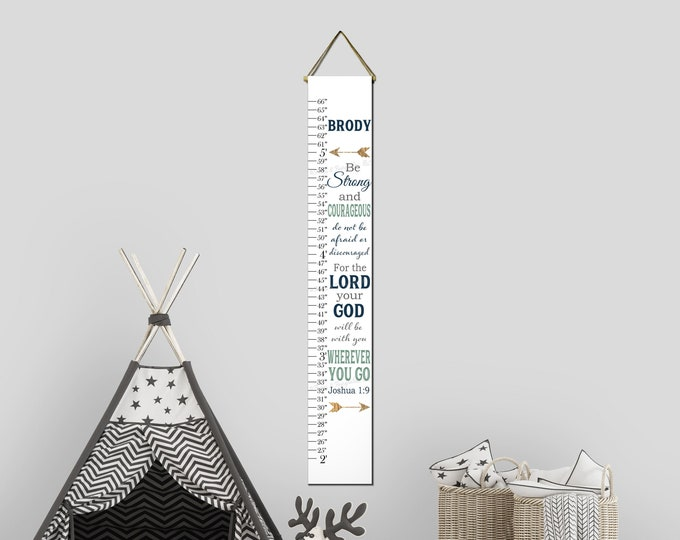 Be Strong and Courageous Joshua 1:9 Canvas Growth Chart, Height Chart, Ruler