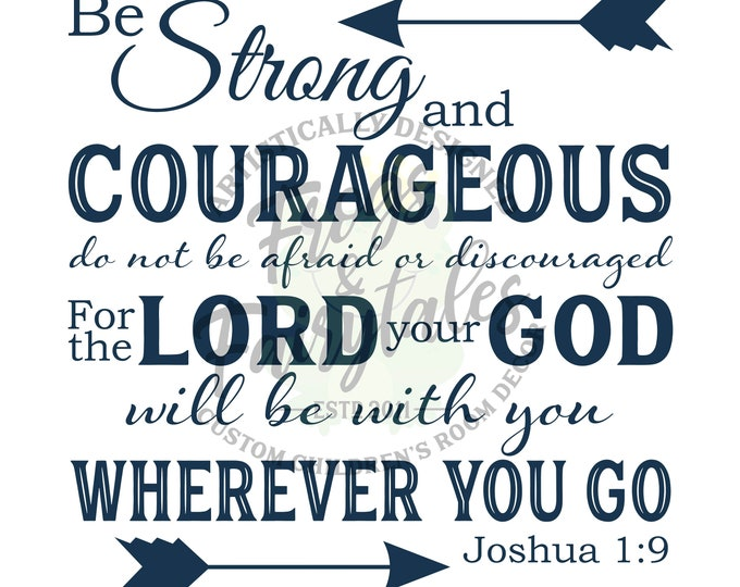 Be Strong and Courageous Joshua 1:9 Navy Typography Digital Download