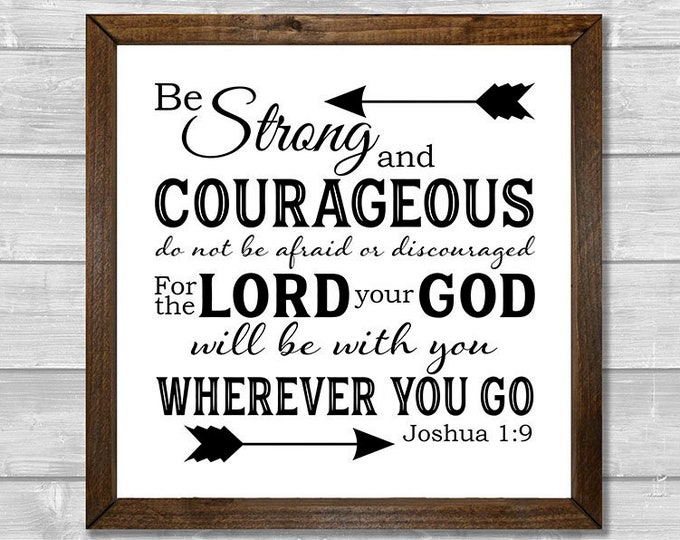 Joshua 1:9 Be Strong and Courageous Black and White Framed Canvas Wall Art