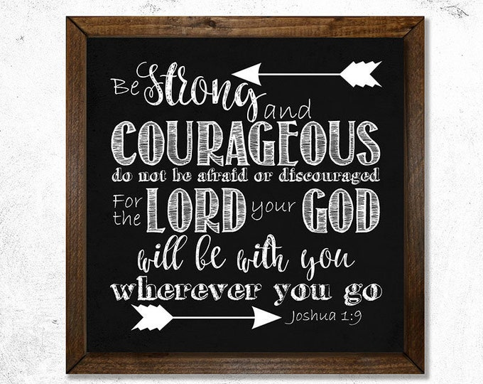 Joshua 1:9 Be Strong and Courageous Framed Canvas Wall Art